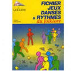 Jeux Dansés et rythmés du folklore