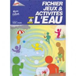 Jeux et Activités avec et dans l'Eau